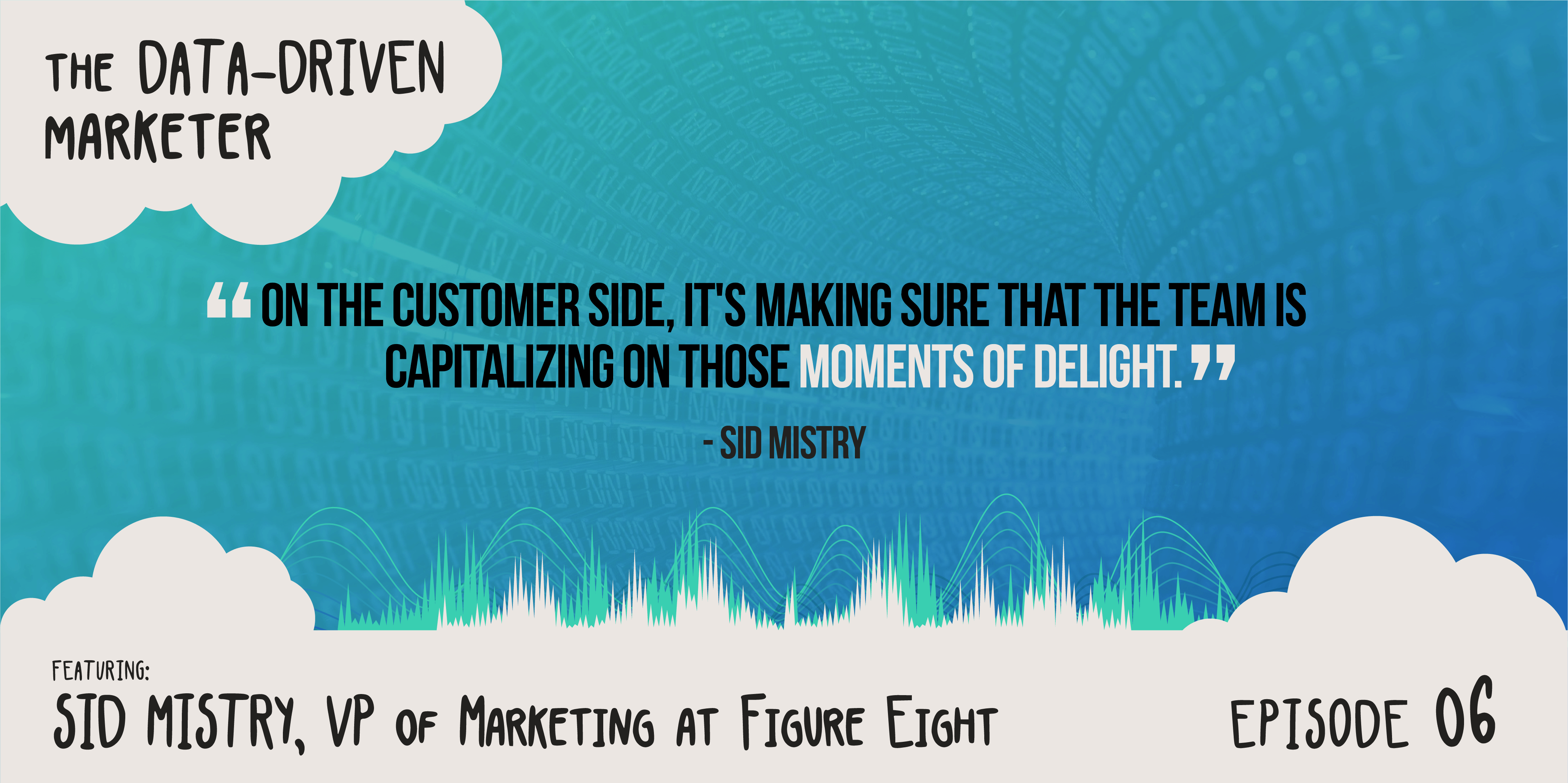 Tactic: Capitalize on those moments of delight