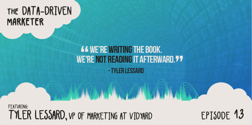 """We're writing the book. We're not reading it afterward."""" — Tyler Lessard"""