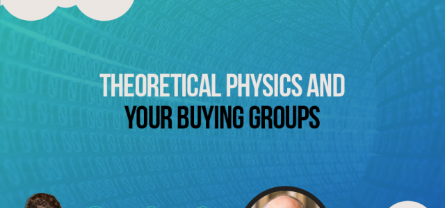 Theoretical Physics and Your Buying Groups