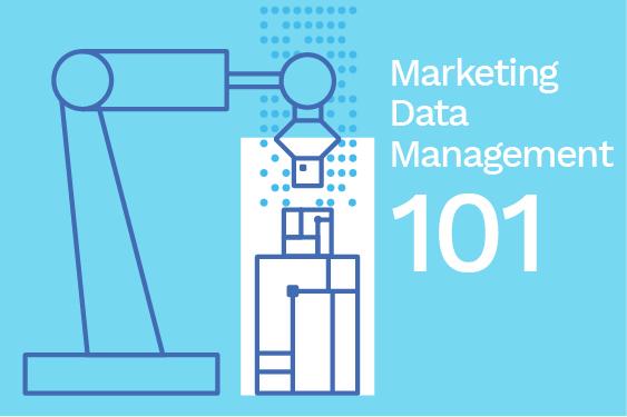 Marketing data management 101