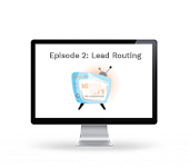 EP. 2 - Routing the right lead to the right person at the right time.